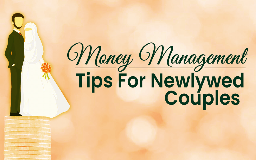 Money management tips for newlywed Couples
