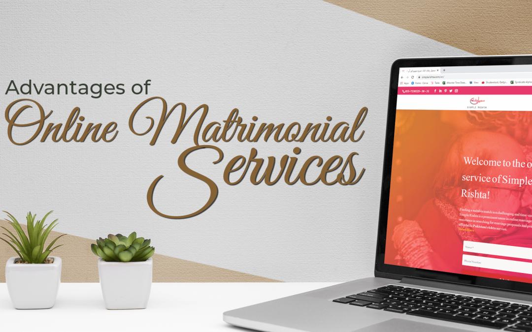 Advantages of Online Matrimonial Services