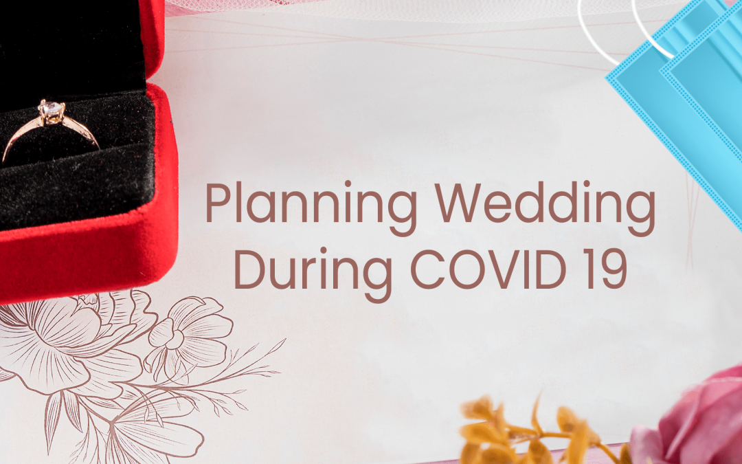 Planning Wedding during COVID 19